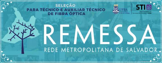 REMESSA seleciona Técnico e Auxiliar Técnico de Fibra Óptica - ATUALIZADO em 31/07/2020