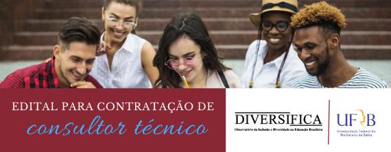 DIVERSIFICA/UFRB seleciona consultor técnico - ATUALIZADO em 23/07/2020